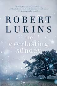 Robert Lukins, The Everlasting Sunday. University of Queensland Press.